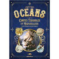Oceans contes terribles et merveilleux