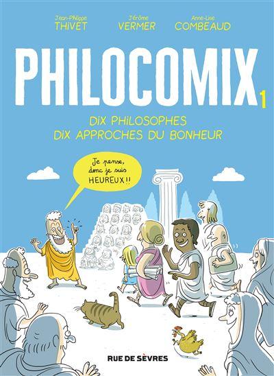 Philocomix t1 10 philosophes 10 approches du bonheur - tome 1