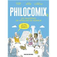 Edition augmentée Philocomix T1  - Dix philosophes, Dix approches du bonheur
