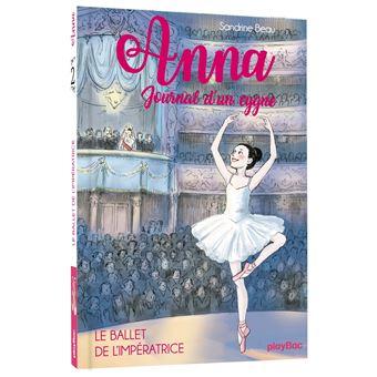 Anna, journal d'un cygneLe ballet de l'impératrice