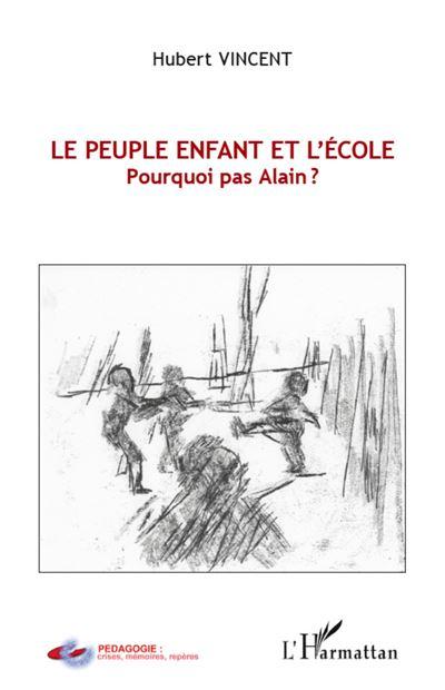 Le peuple enfant et l'école : pourquoi pas Alain ?
