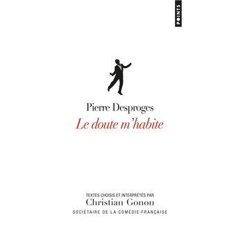 Le doute m'habite - Textes choisis et interprétés par Christian Gonon