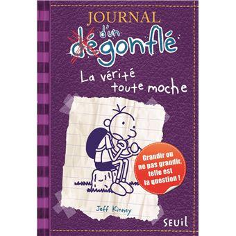 Journal d'un dégonfléJournal d'un dégonflé - tome 5 La Vérité toute moche