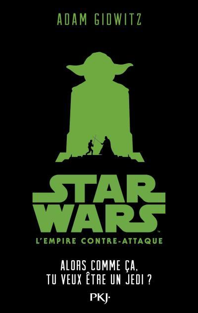 Star Wars - Tome 5 : Comme ça, tu veux être un Jedi ?