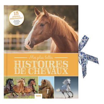Mes plus belles histoires de chevaux (nouvelle edition)