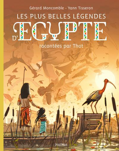 Les plus belles légendes d'Egypte