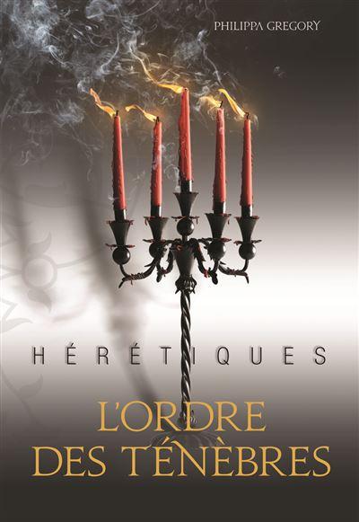 Hérétiques, II : L'ordre des Ténèbres