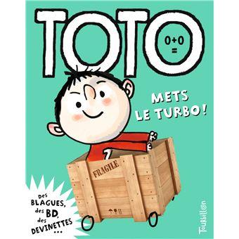 TotoToto, mets le turbo !