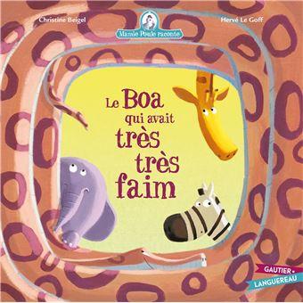 Mamie Poule RaconteMamie Poule raconte - Le Boa qui avait très faim