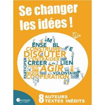Se changer les idees vivre et faire ensemble