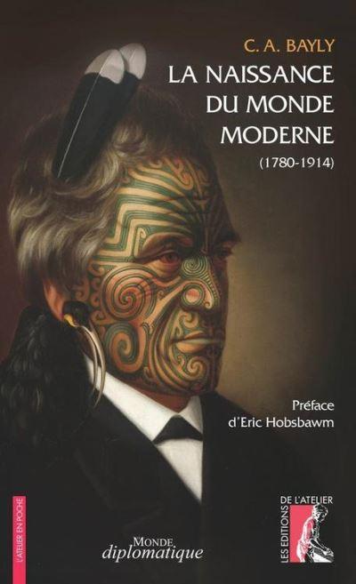 La naissance du monde moderne - 1780-1914 de Michel Cordillot