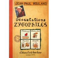 Degustations zygophiles