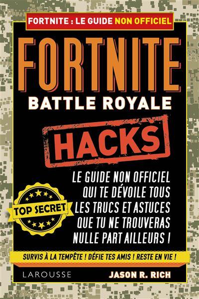 Fortnite : Battle royale - Le guide non officiel de J.R. Rich