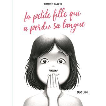 La petite fille qui a perdu sa langue - cartonné