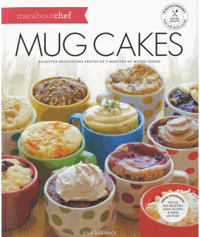 Mug Cakes (Marabout Chef)