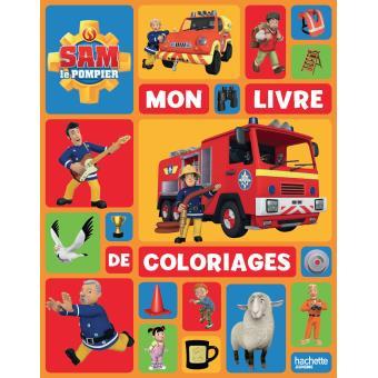 Coloriage Facile Sam Le Pompier.Sam Le Pompier Sam Le Pompier Mon Livre De Coloriages