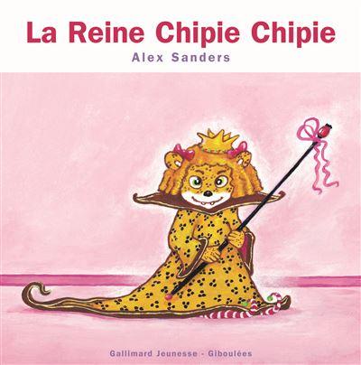 La Reine Chipie Chipie