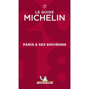 Le Guide Michelin Paris et ses environs