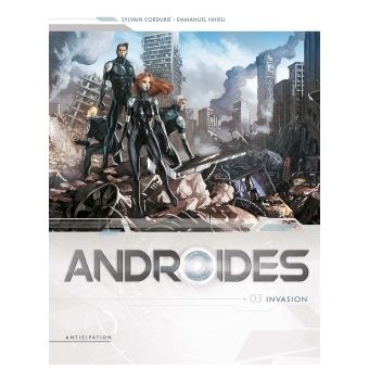 AndroïdesAndroïdes T03 - Invasion
