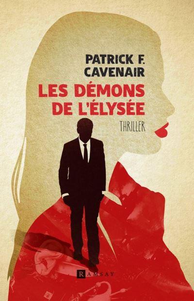 Les Démons de l'Élysée - 9782812201691 - 6,99 €