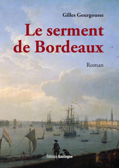 Le serment de Bordeaux