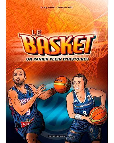 Le basket un panier plein d'histoires