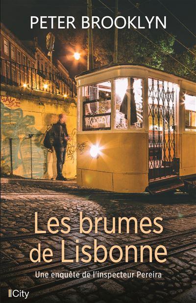 Les brumes de Lisbonne - Peter Brooklyn