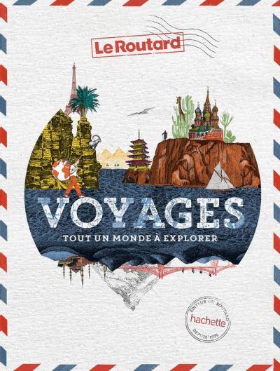 Voyages - Tout un monde à explorer - 9782017056553 - 25,99 €