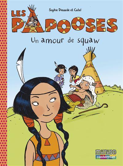 Les Papooses - Tome 4 : Un amour de squaw