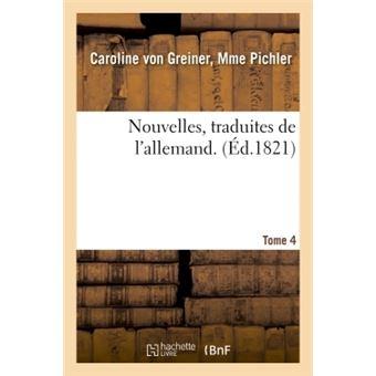 Nouvelles, traduites de l'allemand. tome 4
