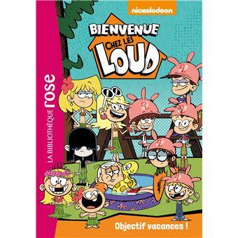 Bienvenue chez les LoudBienvenue chez les Loud 04 - Objectif vacances !