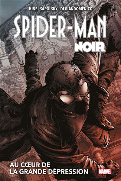 Spider-Man Noir : Au coeur de la Grande Dépression (Nouvelle édition)