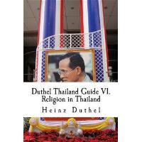 Mein Freund Thailand: Thailand Guide VI.