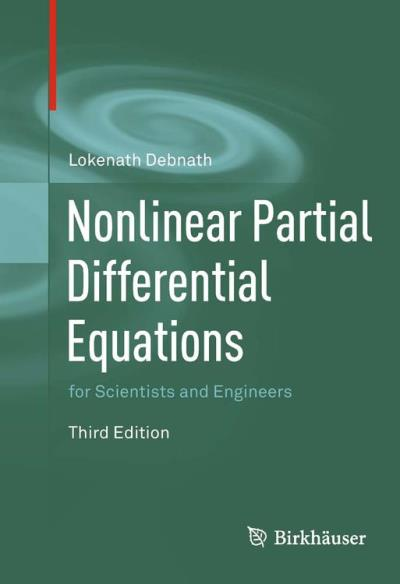 Nonlinear partial differential equations for scientists and
