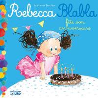Rebecca blabla fete son anniversaire