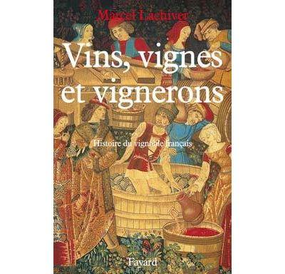 Vins, vignes et vignerons (Edition brochée)