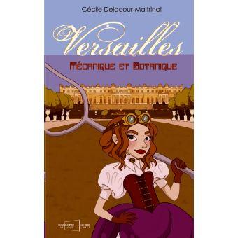 Versailles mecanique et botanique