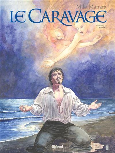Le Caravage - Tome 02 - La Grâce - 9782331040610 - 9,99 €