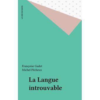 La Langue introuvable