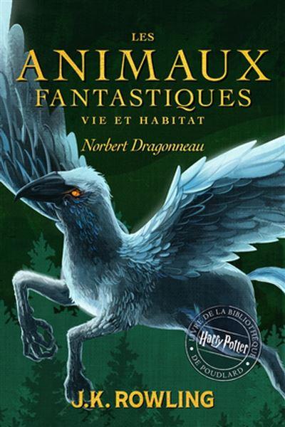 Les Animaux fantastiques, vie et habitat - 9781781109137 - 5,99 €