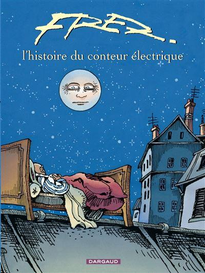 Histoire du conteur électrique (L') - Histoire du conteur électrique (L')