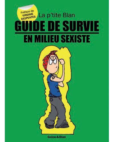 Guide de survie en milieu sexiste