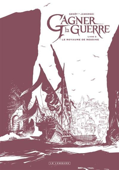 Gagner la guerre - Le Royaume de Ressine (Édition noir & blanc)