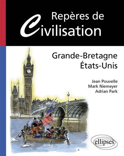 Repères de civilisation américaine et britannique