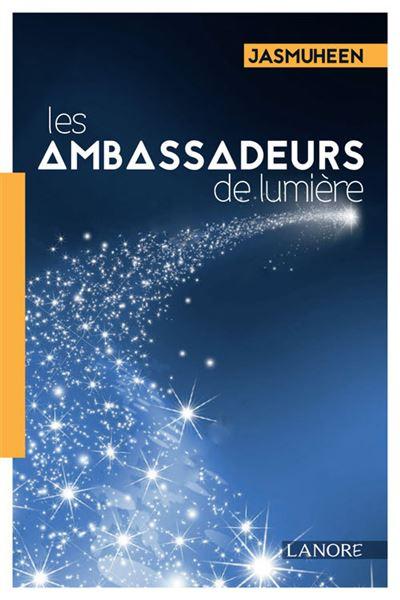 Les ambassadeurs de lumière