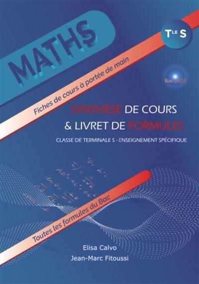 Maths Term S Synthèse de cours et livret de formule