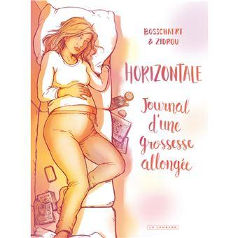 HorizontaleHORIZONTALE : JOURNAL D'UNE GROSSESSE ALLONGEE