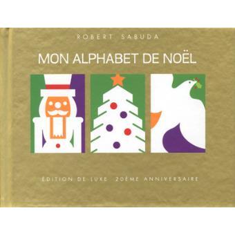 Mon alphabet de no l en pop up edition de luxe 20 me - Alphabet de noel ...