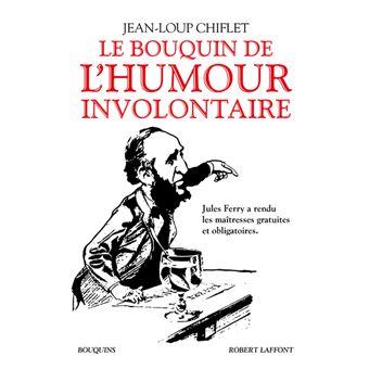 Le Bouquin De L Humour Involontaire