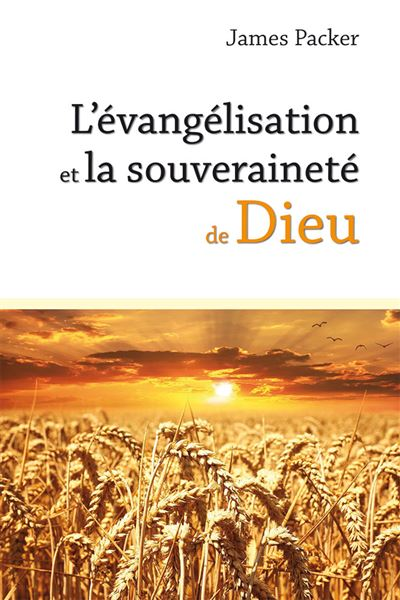 L'évangélisation et la souveraineté de Dieu